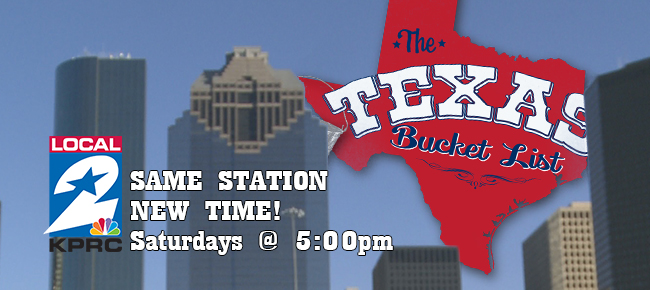 The Texas Bucket List Gets a New Time Slot in Houston